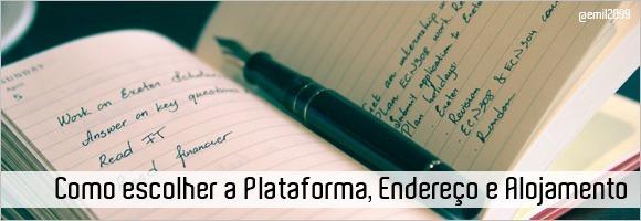 Plataforma, Endereço e Alojamento