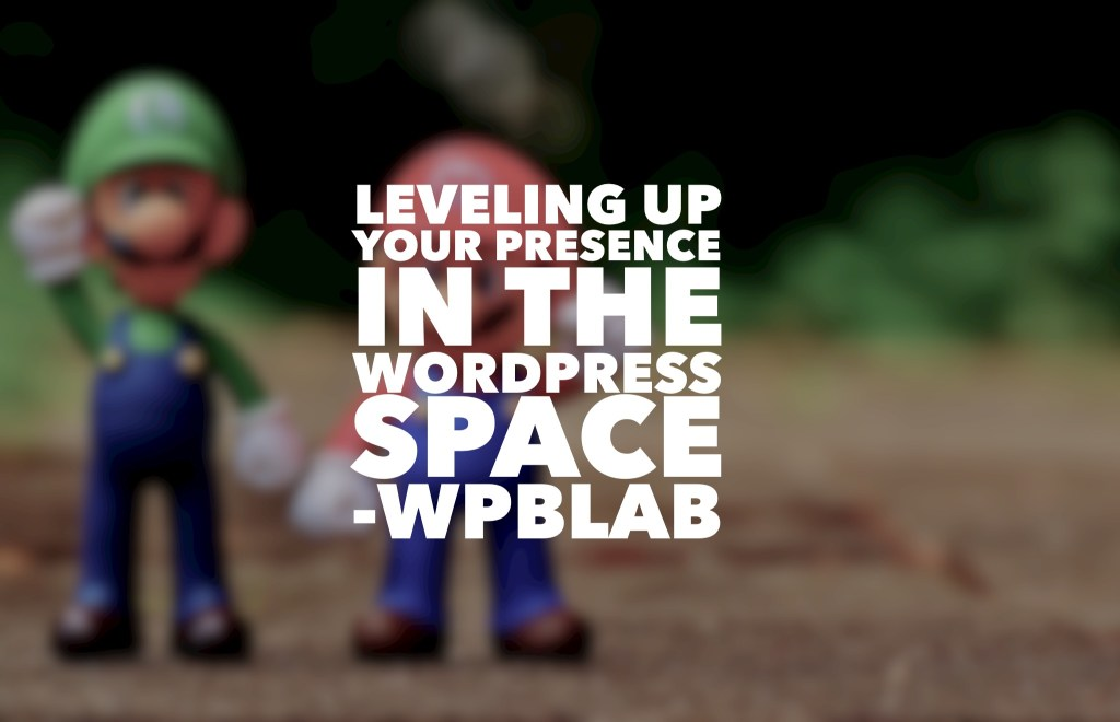 Ep40 - leveling up your presence in the wordpress space - wpblab 3