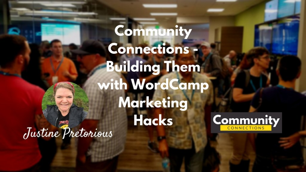 Ep2 - building them with wordcamp marketing hacks w/jen pretorius - community connections 2