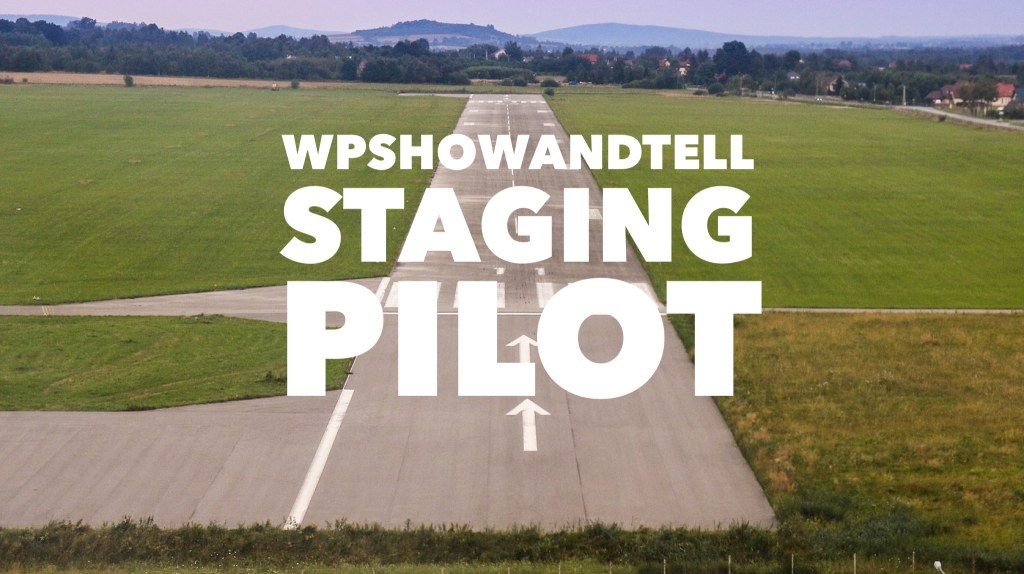 YouTube - WPshowandtell - Staging Pilot w Nathan Tyler