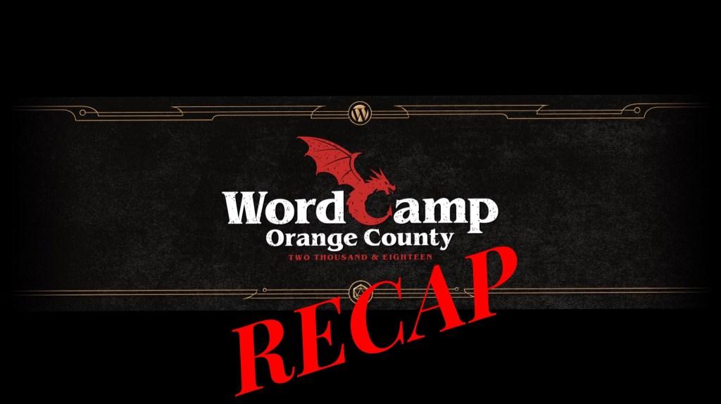 Ep278 - wordcamp orange county 2018 recap 3