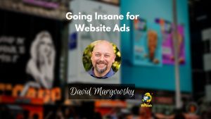 EP136 Going Insane for Website Ads
