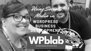 WPblab EP139 Using Social Media in WordPress Business Development yt