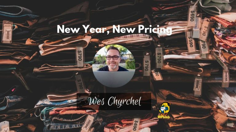 WPblab New Year New Pricing with Wes Chyrchel yt