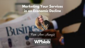 EP151 Marketing Your Services in an Economic Decline yt