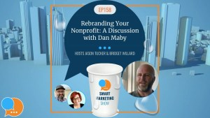 EP159 Rebranding YourNonprofit A Discussion with Dan Maby yt
