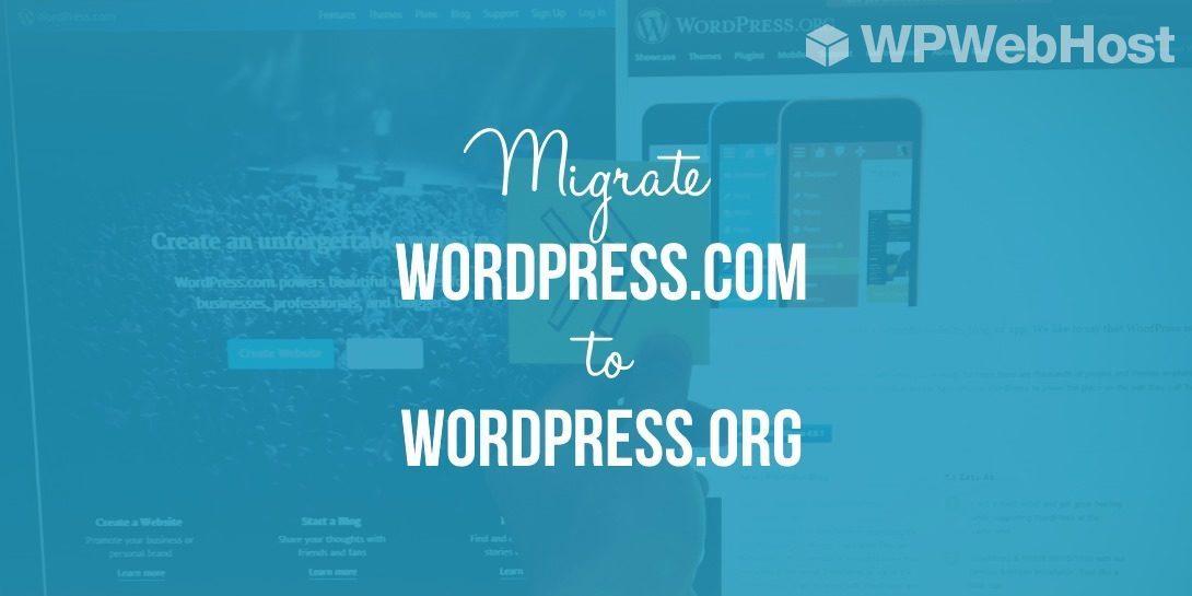 7 Steps To Migrate Your WordPress.com Site To A New Server