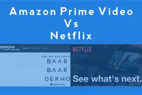 Amazon Prime Video vs Netflix:
