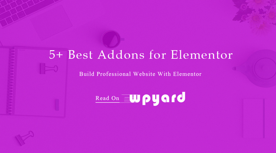 Addons For Elementor – Ultimate Free & Premium Elementor Addons