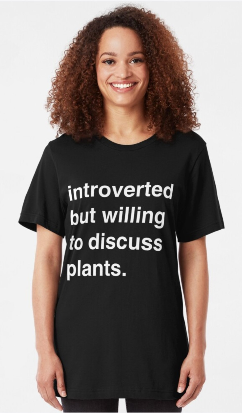 Introverted But Willing To Discuss Plants T-shirt