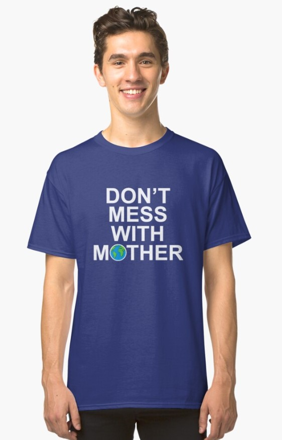 Dont Mess With Mother Tshirt