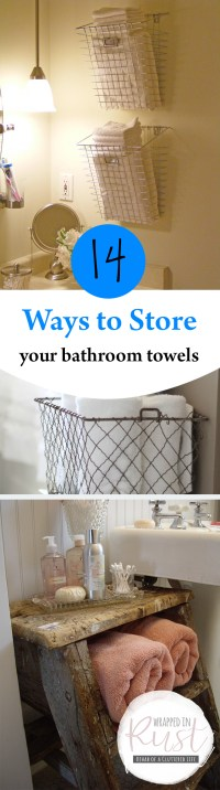 14 Ways to Store Your Bathroom Towels - Wrapped in Rust