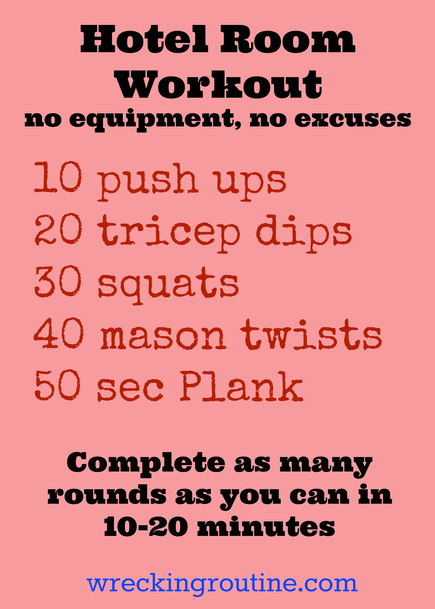 15 No Equipment Workouts Wrecking Routine Circuit Training Exercises Hotel Room Workout And Can Be Done In A Small Space Win