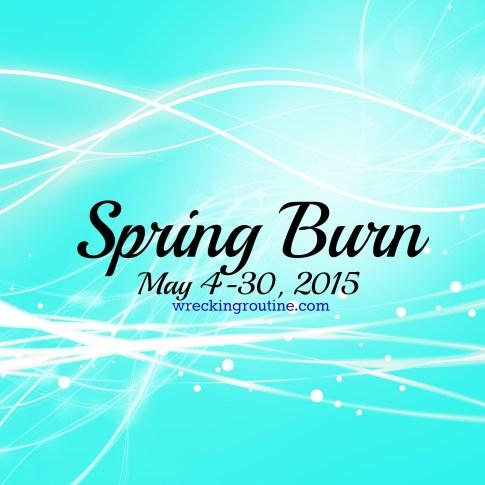 Spring Burn 1