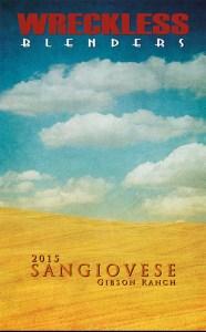 Wreckless Blenders, 2015 Sangiovese