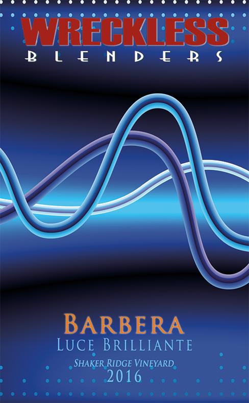 Wreckless Blenders 2016 Barbera
