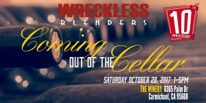 Wreckless Blenders Event, Coming out of the Cellar