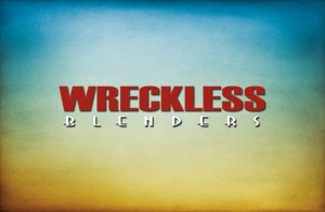 Wreckless Blenders Wine