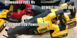DEWALT XR Power Detect 20V Reciprocating Saw DCS368 Vs Flexvolt 60v DCS389 Vs Milwaukee Fuel 2721-20