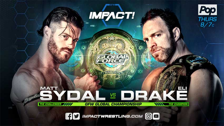 Eli Drake vs. Matt Sydal for GFW Global Title tonight on GFW Impact - WWE News and Results, RAW and Smackdown Results, Impact News, ROH News