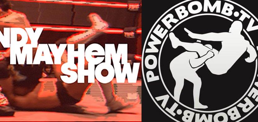 Indy Mayhem Show 163: Vin Gerard of Powerbomb.tv