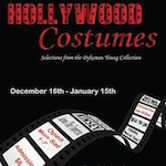 [LISTEN] Arts on Fire – Hollywood Costume Exhibit at Dykeman Young Gallery