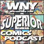 [LISTEN] WNY Superior Comics Podcast 55 – September 29 2014