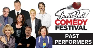 Lucy-Desi to Announce Headliners for 2014 Lucille Ball Comedy Festial