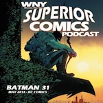 [LISTEN] WNY Superior Comics Podcast 48 – July 28 2014