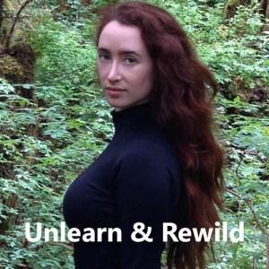Unlearn & Rewild