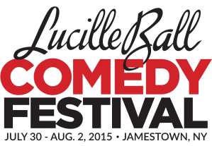 2015 Lucille Ball Comedy Festival Now Underway in Jamestown, NY