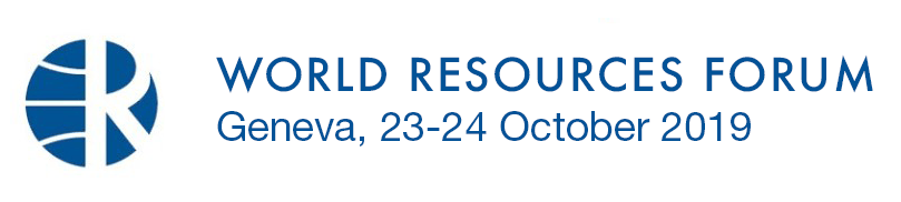 World Resources Forum 2019 - World Resources Forum