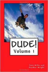 Dude! An Anthology of Stories for Boys