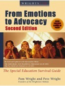 Wrightslaw: From Emotions to Advocacy, 2d Edition