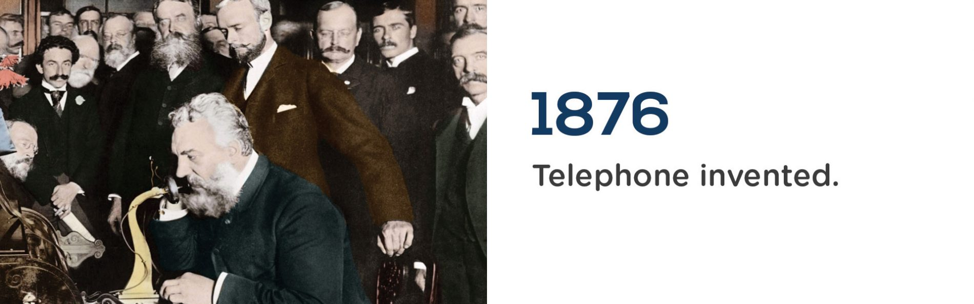 The Telephone was invented by Alexander Graham Bell in 1876.Wrigley Claydon Solicitors, Trusted for 200 years