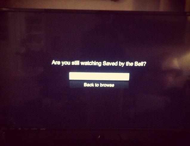 Don't judge me, Netflix.
