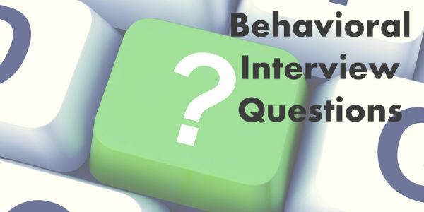 Behavioral Interview Questions : The Basics