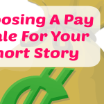 Choosing A Pay Scale For Your Short Story
