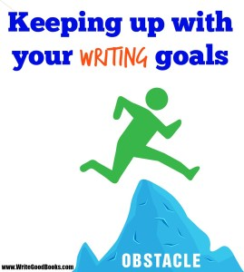 Keeing up with your writing goals. How is 2015 looking so far?
