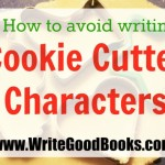 Avoid Using Cookie Cutter Characters