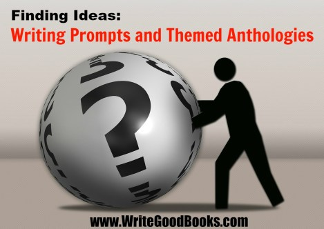 Are you having trouble finding writing ideas? Try using writing prompts and themed anthologies