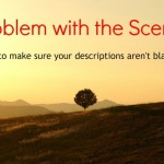 A Problem with the Scenery?