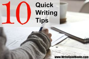 Here's a list of ten quick tips for beginning writers.