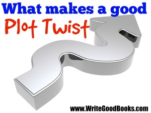 Everybody likes a good plot twist. But what separates a good plot twist from a bad one?