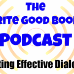 Podcast Episode 2: Creating Effective Dialogue