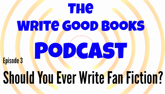 In this episode of The Write Good Books Podcast, Jason and Scott talk about whether or not writing fan fiction can benefit new writers. Is it something they'd recommend, or is it a waste of time and talent?