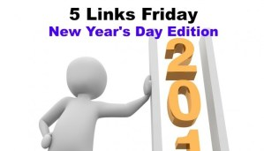 Five Links Friday New Year's Day 2016