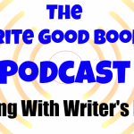Podcast Episode 8: Dealing With Writer's Block