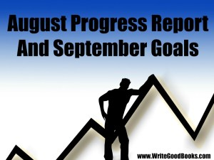 My writing goals and accomplishments for the month