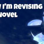 How I revise and what I still have left to do.